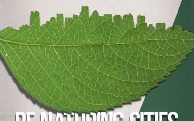 RENATURING CITIES