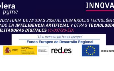 Convocatoria de Ayudas 2020 sobre Desarrollo Tecnológico basado en Inteligencia Artificial y otras Tecnologías Habilitadoras Digitales